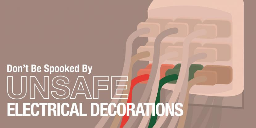 Don't Be Spooked by Unsafe Electrical Decorations
