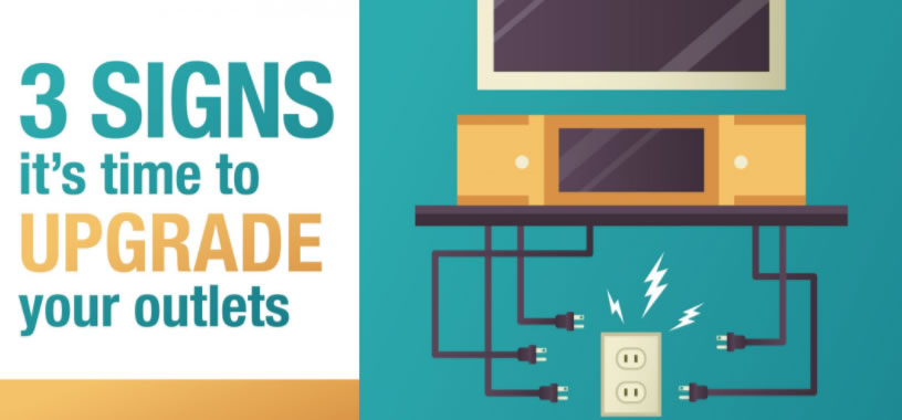 3 Signs It's Time to Upgrade Your Outlets